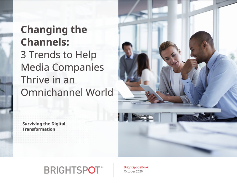 3 Trends to Help Media Companies Thrive in an Omnichannel World eBook promo.png